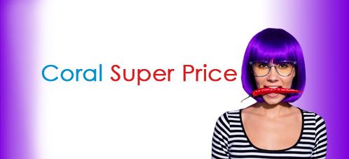 CoralSuper Price